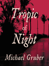 Tropic of Night (MP3): Jimmy Paz Series, Book 1